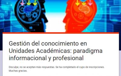 Atención: Novedades sobre el Seminario Gestión del Conocimiento en Unidades de Información