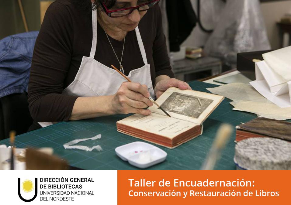 #Capacitaciones2018   Taller de encuadernación: conservación y restauración de libros