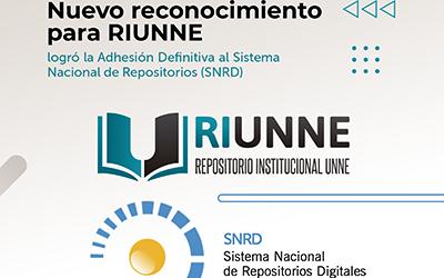 Nuevo reconocimiento para RIUNNE: logró la Adhesión Definitiva al Sistema Nacional de Repositorios (SNRD)